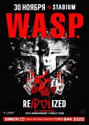 W.A.S.P. RE-IDOLIZED в Москве!