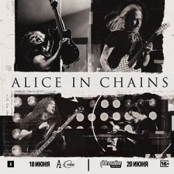 ALICE IN CHAINS в Москве!